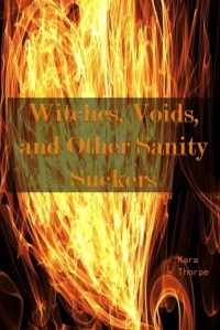 Witches, Voids, and Other Sanity Suckers2